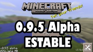 Descarga minecraft pocket edition 0.9.5 (ESTABLE)