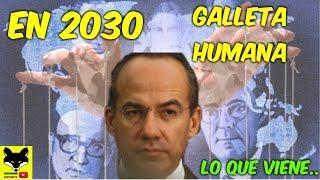 La profecía de México y lo que viene: 2030 la venta de un país