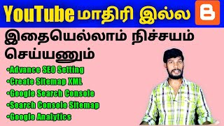 Advance Blogger SEO Setting, Create & Submit XML, Sitemap in Google Search Console in Blogger Tamil