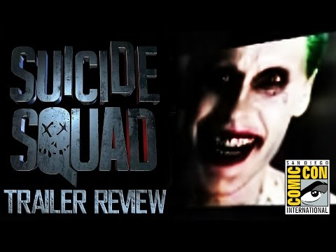 Suicide Squad: Comic Con Trailer Review