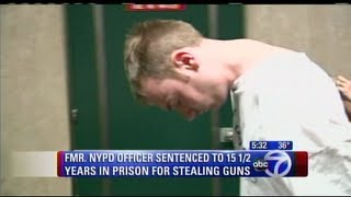 NYPD, Cop gets 15 years in Prison for selling stolen Guns to Drug Dealers !  2/1/14