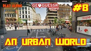 An almost perfect score on Geoguessr without moving an inch (An Urban World - No moving around #8)