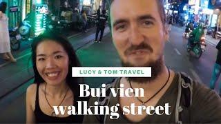 PHỐ ĐI BỘ BÙI VIỆN SÀI GÒN // BUI VIEN FAMOUS BACKPACKERS WALKING STREET