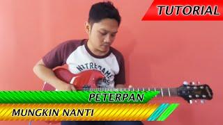 Peterpan Mungkin Nanti  Belajar Gitar Melodi Plus Tablature