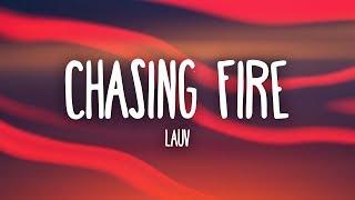 Download Lagu Lauv - Chasing Fire (Lyrics) Gratis STAFABAND