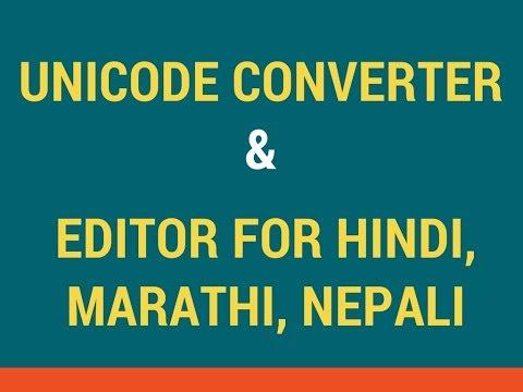 Unicode Converter & Editor for Hindi, Marathi,  Nepali
