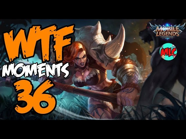 Mobile Legends WTF Moments Episode 36
