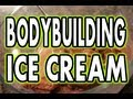 HIGH PROTEIN BODYBUILDING CHOCOLATE ICE CREAM mp3