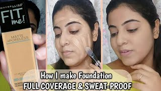 How to apply MAYBELLINE FIT ME FOUNDATION for Full Coverage, Demo || Sweat Proof Foundation Tips