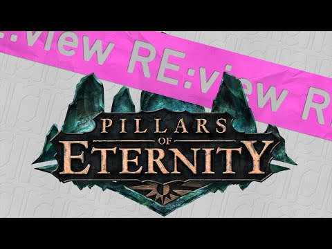 Pillars of Eternity review: 100% Nostalgia Free