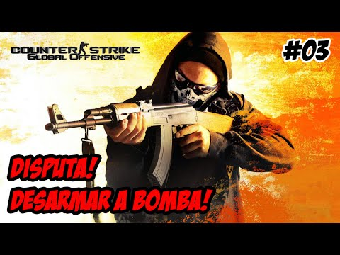 Counter Strike Global Offensive #03: DISPUTA!! Desarmar a bomba!