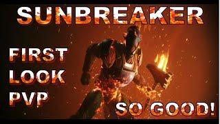SUNBREAKER FIRST LOOK PVP (Destiny 2)