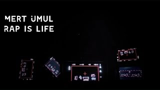 Mert Umul - Rap İs Life (Video Klip)