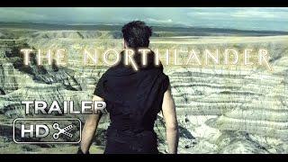 THE NORTHLANDER (2016) - Official Trailer (Teaser)