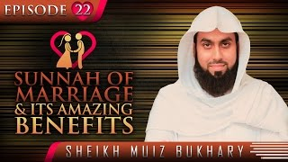 Sunnah Of Marriage & Its Amazing Benefits? #SunnahRevival ? by Sheikh Muiz Bukhary ? TDR