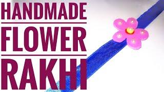 HANDMADE FLOWER RAKHI | RAKHI IDEAS