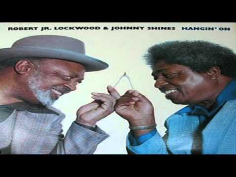 Robert Lockwood&Johnny Shines - Early In The Morning