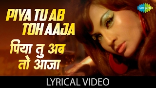 "download lagu ""piya Tu Ab Toh Aaja"" With ""पिया तू अब gratis"
