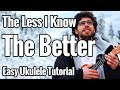 The Less I Know The Better - Ukulele Tutorial With Riff Tabs And Chords - Tame Impala