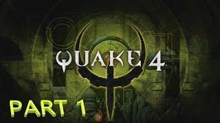 Quake 4 | Part 1 | Air Defense Bunker