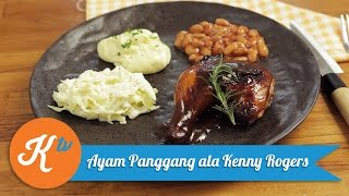 Resep Ayam Panggang ala Kenny Rogers Roaster | FEBRI RACHMAN