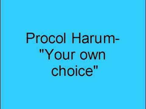 Procol Harum - Your Own Choice