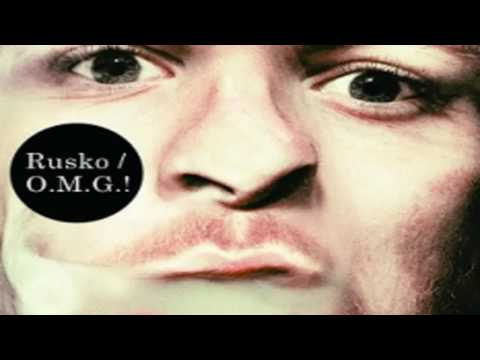 Rusko - My Mouth - O.M.G! - NEW!