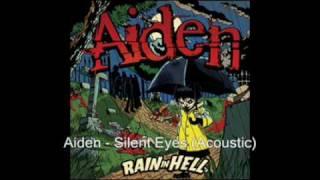 Watch Aiden Silent Eyes video
