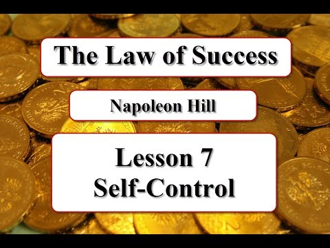 The Law of Success - Lesson 7 Self-Control