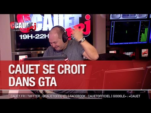 Cauet se croit dans GTA - C'Cauet sur NRJ