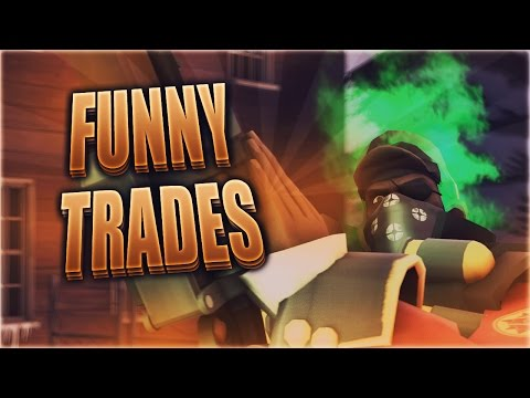 Funny TF2 Trades + Scam Attempts #6