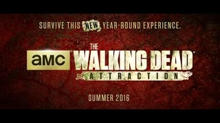 The Walking Dead Attraction Coming Summer 2016