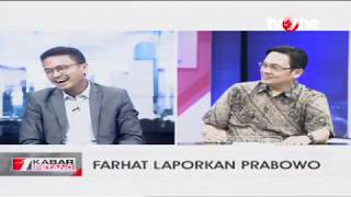 Dialog tvOne: Farhat Laporkan Prabowo