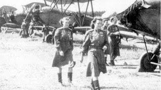Russia's feared 'Night Witches' Women's Bomber Regiment