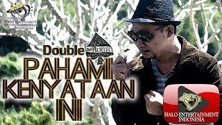 DOUBLE A - PAHAMI KENYATAAN INI #musik #music #lagu #baru #indonesia #halo #entertainment #halohei