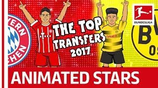 Top Bundesliga Transfers 2017 - The Song - Powered by 442oons