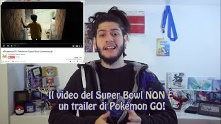 Il Video Pokémon Del Super Bowl NON È Un Trailer Di Pokémon GO!