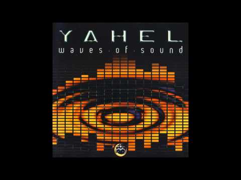 Yahel - Waves Of Sound (full Album) video
