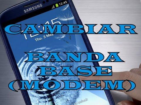 Cambiar la BANDA BASE (MODEM) en un Samsung Galaxy S3