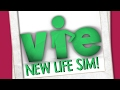 NEW LIFE SIM GAME?! [Project Vie]