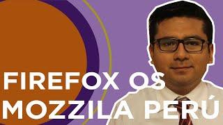 Firefox OS y Mozilla Perú con @juaneladio #DevHangout