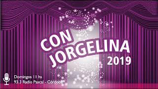 Con Jorgelina - 20 Enero 2019 - La odisea de ser escritor