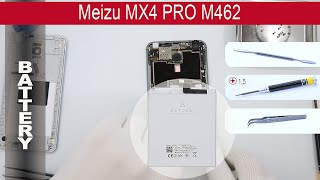 How to replace 🔧 🔋  battery 📱 Meizu MX4 PRO M462