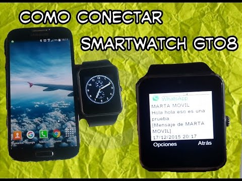 Como recibir whatsapp en smartwatch gt08 español | How to use smartwatch gt08