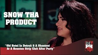 Snow Tha Product - Bad Night, Bad Morning In Detroit (247HH Wild Tour Stories)