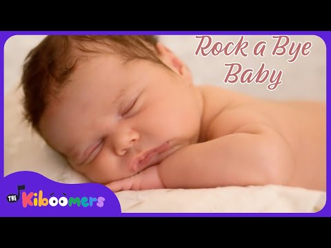 Rock a bye Baby | Baby Songs | Rockabye Baby | Lullaby Song | The Kiboomers