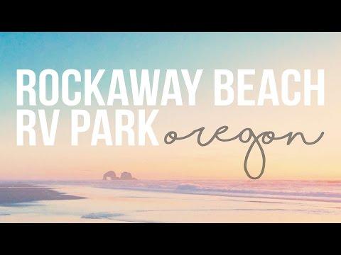 Rockaway Beach RV Park in Rockaway Beach, Oregon - a Drivin' & Vibin' Travel Vlog