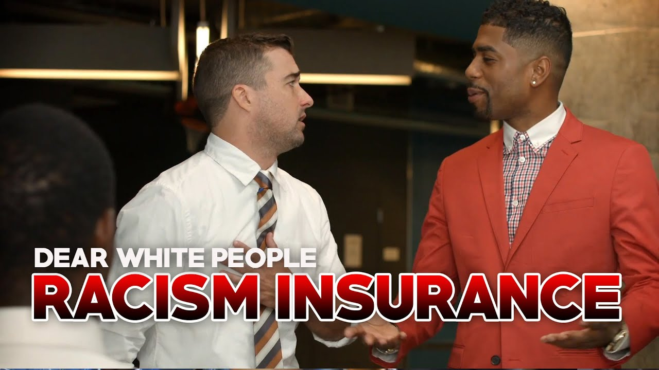 Racism Insurance: Coverage for White Privilege - YouTube