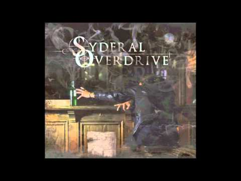 Syderal Overdrive - The Green Fairy