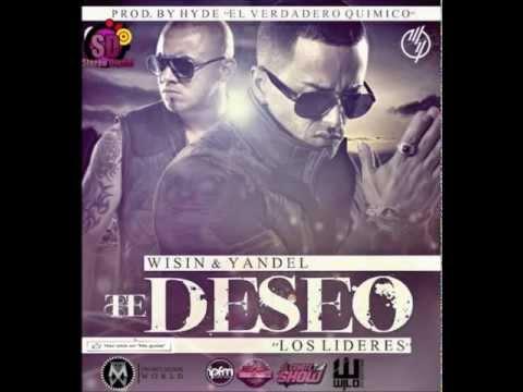 Wisin & Yandel - Te deseo